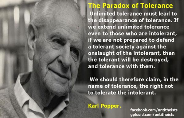 "Karl Popper's - ""The Paradox of Tolerance"""