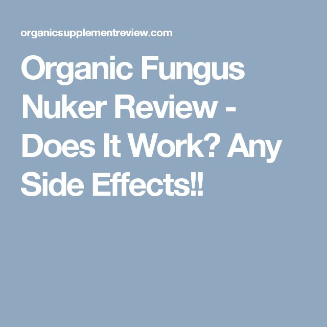 Organic Fungus Nuker Review - Does It Work? Any Side Effects!!