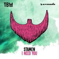 STAMEN - I Need You [OUT NOW] by The Bearded Man on SoundCloud