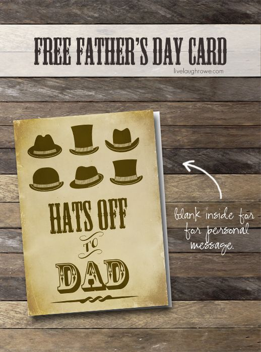 Free Fathers Day Printable Card.  Hats off to Dad!