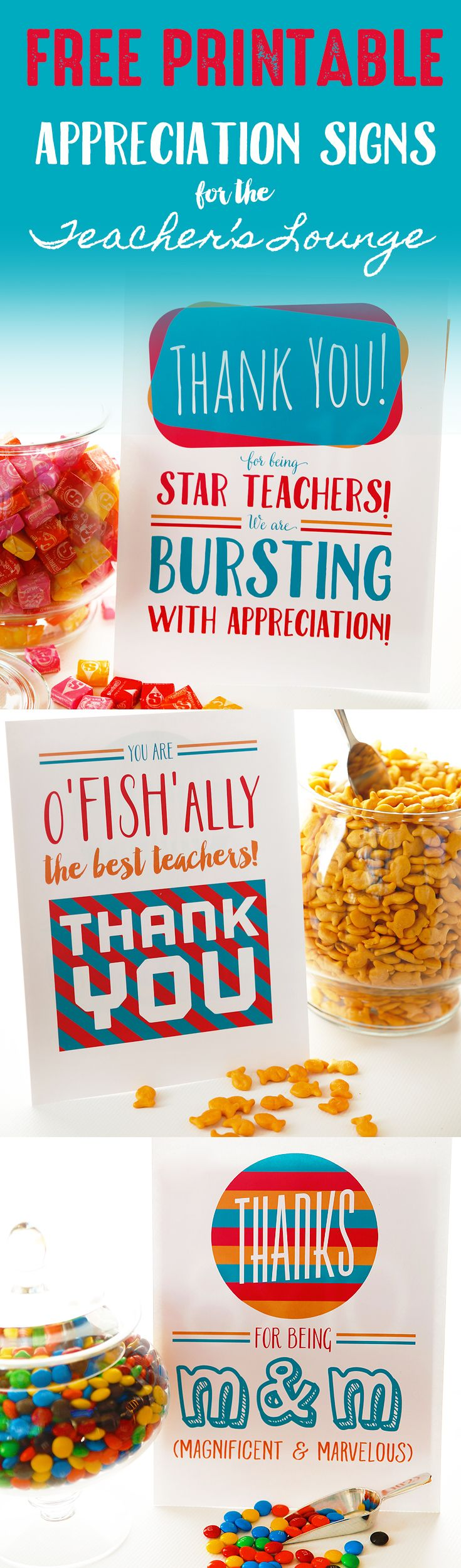 M & M appreciation sign for teacher lounge. Free printable signs to pair with treats for your teachers!