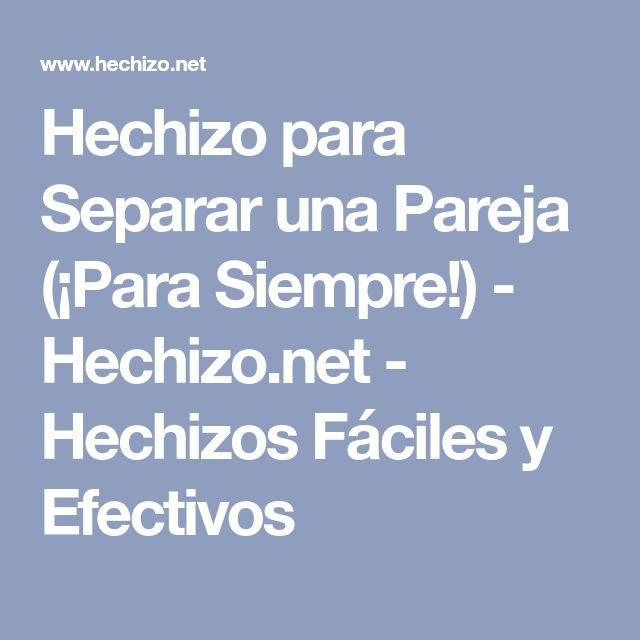 Hechizo para Separar una Pareja (¡Para Siempre!) - Hechizo.net - Hechizos Fáciles y Efectivos