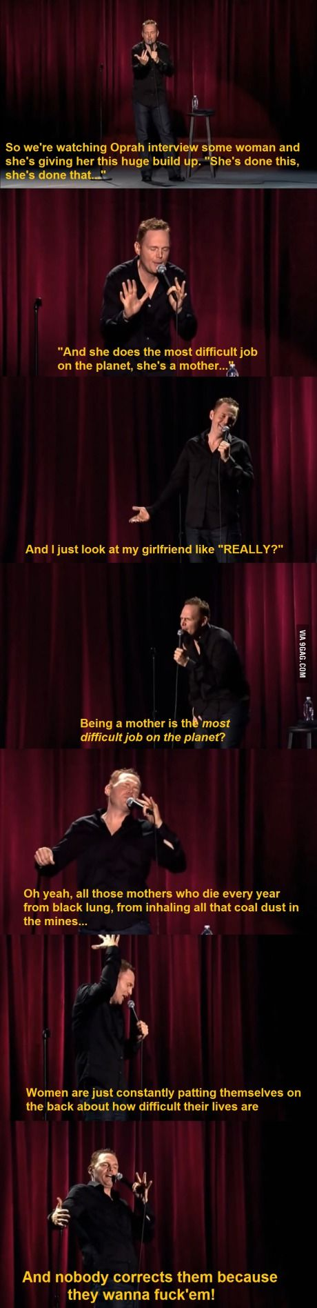 Bill Burr telling it like it is