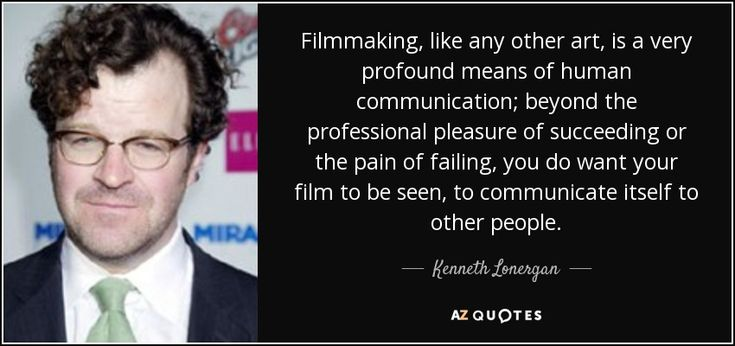 """Discover Kenneth Lonergan famous and rare quotes. Share Kenneth Lonergan quotations about films, character and home. """"Filmmaking, like any other art, is a very..."""""""