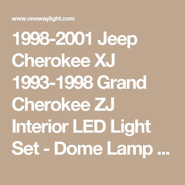 1998-2001 Jeep Cherokee XJ 1993-1998 Grand Cherokee ZJ Interior LED Light Set - Dome Lamp Model - One Way Light