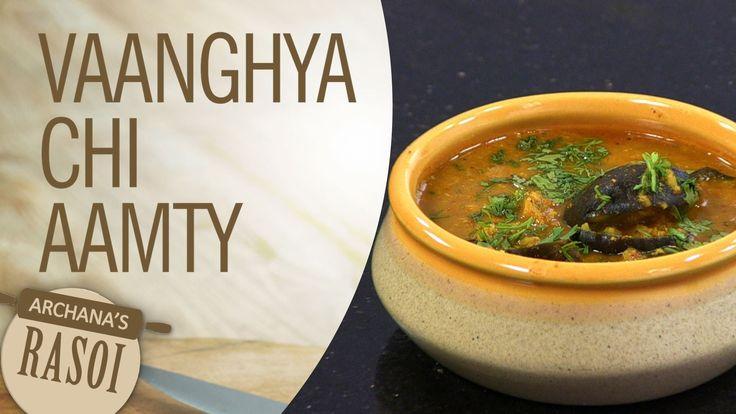 How to Make tasty Vangyachi Amti: OIL FREE by Archana Arte || Archana's ...