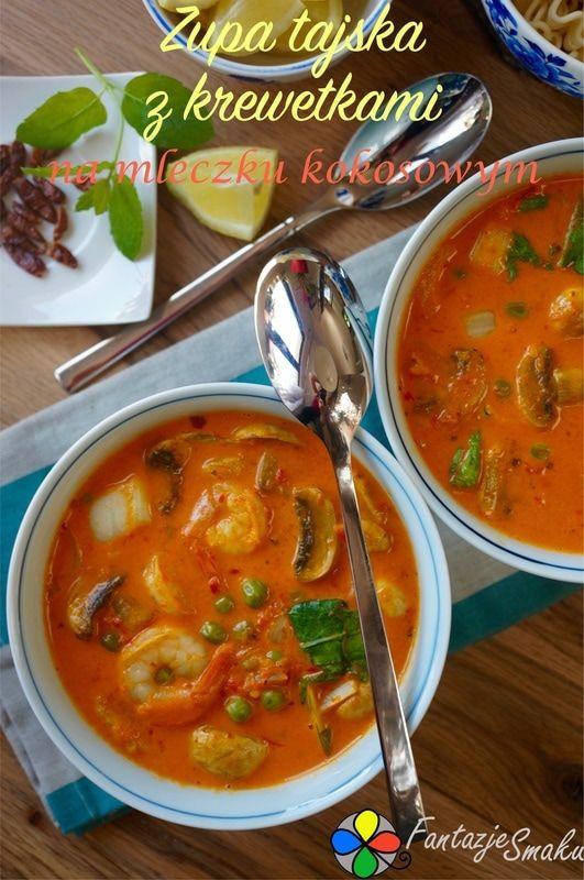 ZUPA TAJSKA Z KREWETKAMI NA MLECZKU KOKOSOWYM http://fantazjesmaku.weebly.com/blog-kulinarny/zupa-tajska-z-krewetkami-na-mleczku-kokosowym