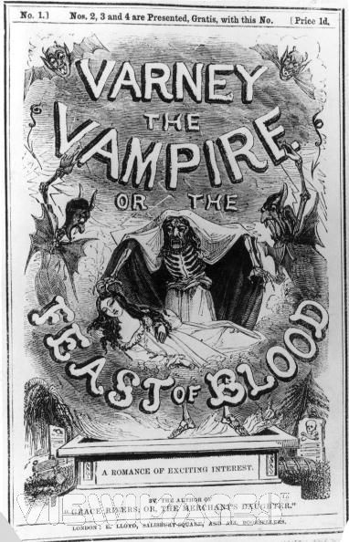The cover of the Penny Dreadful, 'Varney The Vampire or the Feast Of Blood' - ca. 1846.