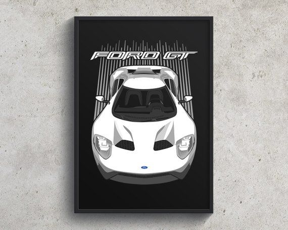 Ford Gt Poster White Ford Gt Art Exotic Car Art Wall Art Car Poster