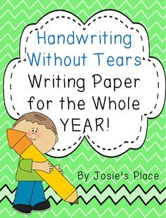 Handwriting Without Tears writing paper for the whole year!