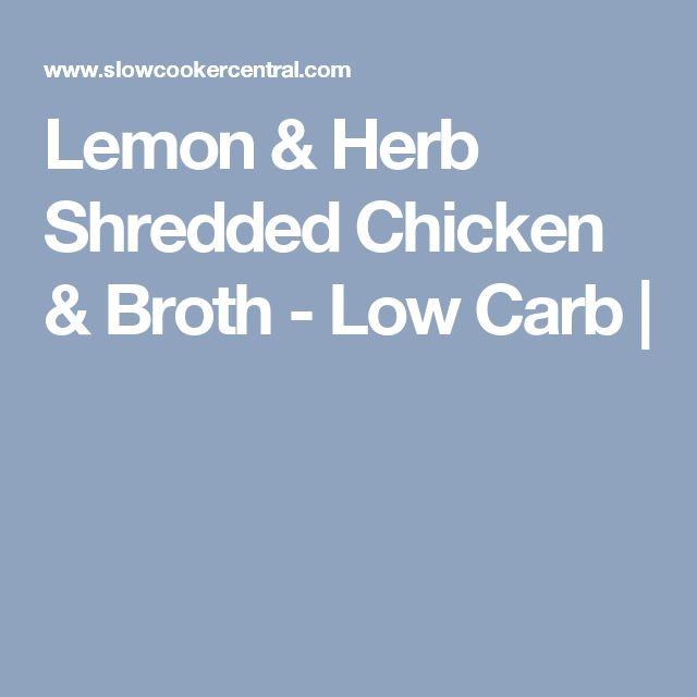 Lemon & Herb Shredded Chicken & Broth - Low Carb |
