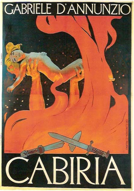 Cabiria,1914 | Written by Gabriele D'Annunzio, Directed by Giovanni Pastrone | Poster by Leopoldo Metlicovitz