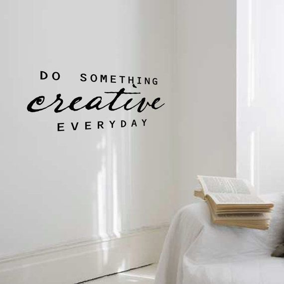 .: Wall Art, Everyday Quotes, Crafts Rooms, Wall Murals, Wall Decals, Creative Everyday, Scrapbook Rooms, Rooms Ideas, Sewing Rooms