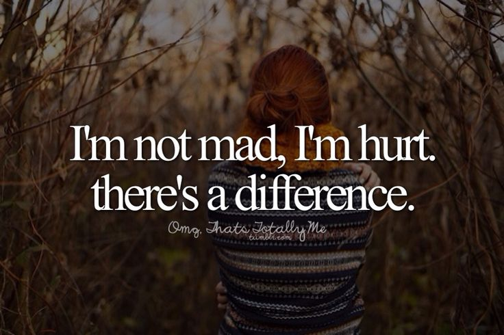 There's a BIG difference!! I'm hurt by you and you don't even care because all you care about is yourself!