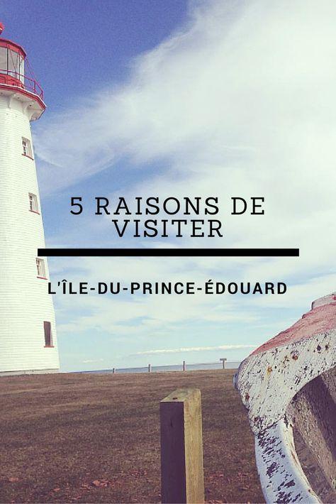 Découvrez la plus petite province du Canada! 5 raisons de découvrir l'Île-du-Prince-Édouard!