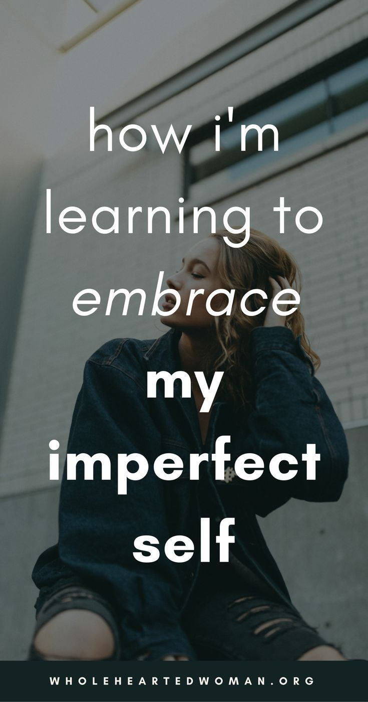 How I'm Learning To Embrace My Imperfection   How To Love Your Imperfection   How To Embrace Your Imperfect Self   Personal Growth & Development Blog For Women   Self-Love Tips For Women   Self-Awareness For Millennials   Self-Discovery   Accepting Imperfection   Dealing With Your Imperfection   Wholehearted Woman   #selfawareness   #selflove   #personalgrowth