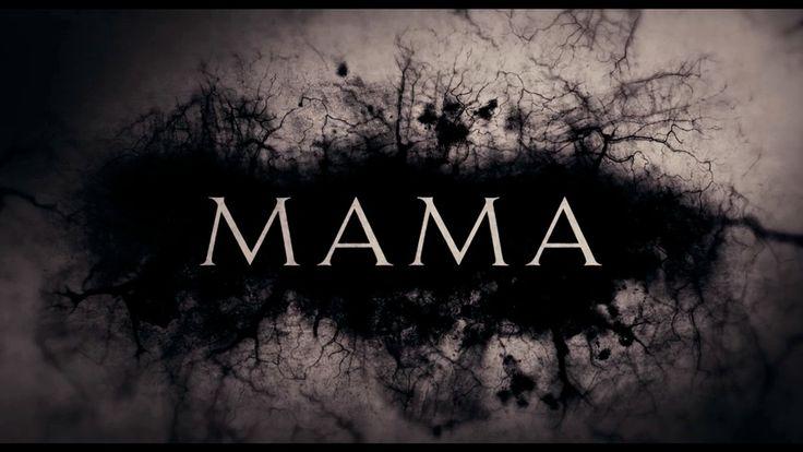 MAMA - Andres Muschietti (2013)