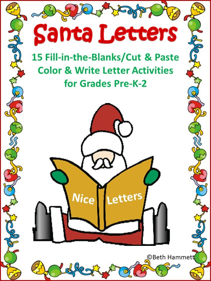 10 letters to color and write (fill-in-the-blanks) to Santa to encourage students to think.
