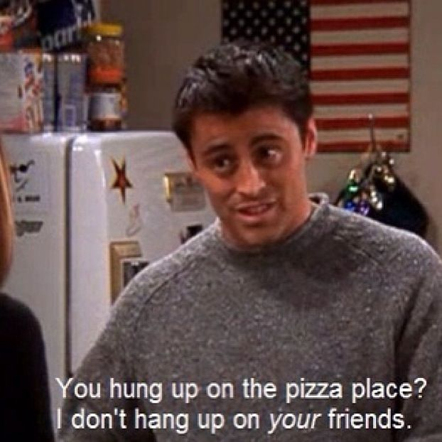 Joey Friends tv show Funny quotes
