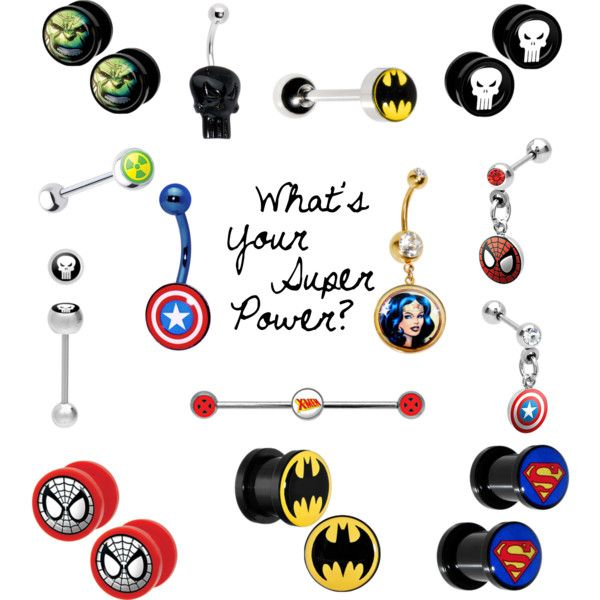 Super hero plugs, belly button rings, etc. www.bodycandy.com