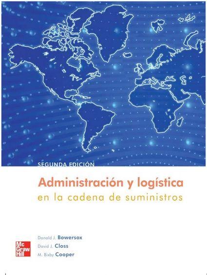 Descarga Libro Administración y logística en la cadena de suministro – Bowersox – Closs – Cooper – PDF – Español  http://helpbookhn.blogspot.com/2014/07/administracion-y-logistica-en-la-cadena-Bowersox-Closs-Cooper.html
