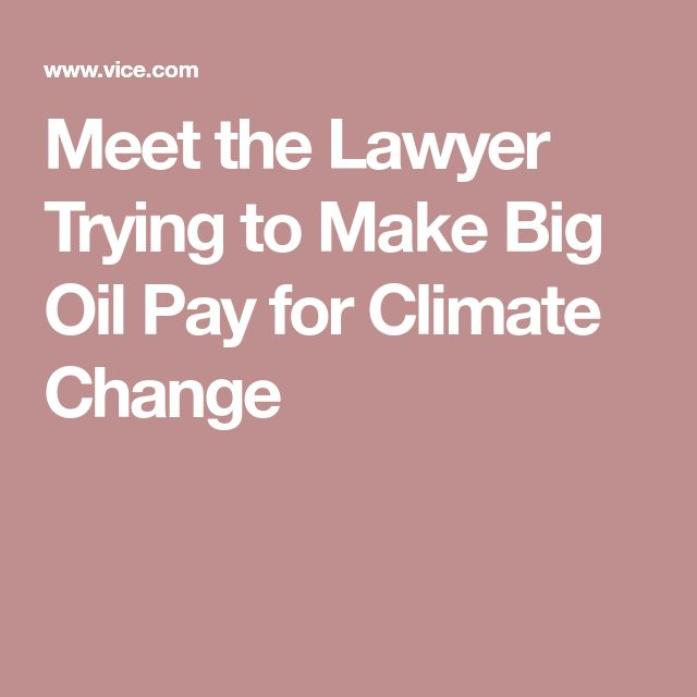 "Meet the Lawyer Trying to Make Big Oil Pay for Climate Change - let's be honest oil companies continue to be one of the biggest vandals. It is rapidly becoming a ""sunset industry"" as electrification manifests - but the damage they wrought lingers on. Like Big Tobacco now they pay the price!"