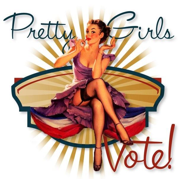 Pretty Girls Vote!