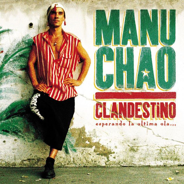 Clandestino - Manu Chao (1998)