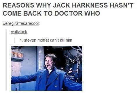 THIS IS THE BEST.  But seriously, just imagine Captain Jack and The Twelfth Doctor.  I hope he comes back... But unfortunately I don't think he will.