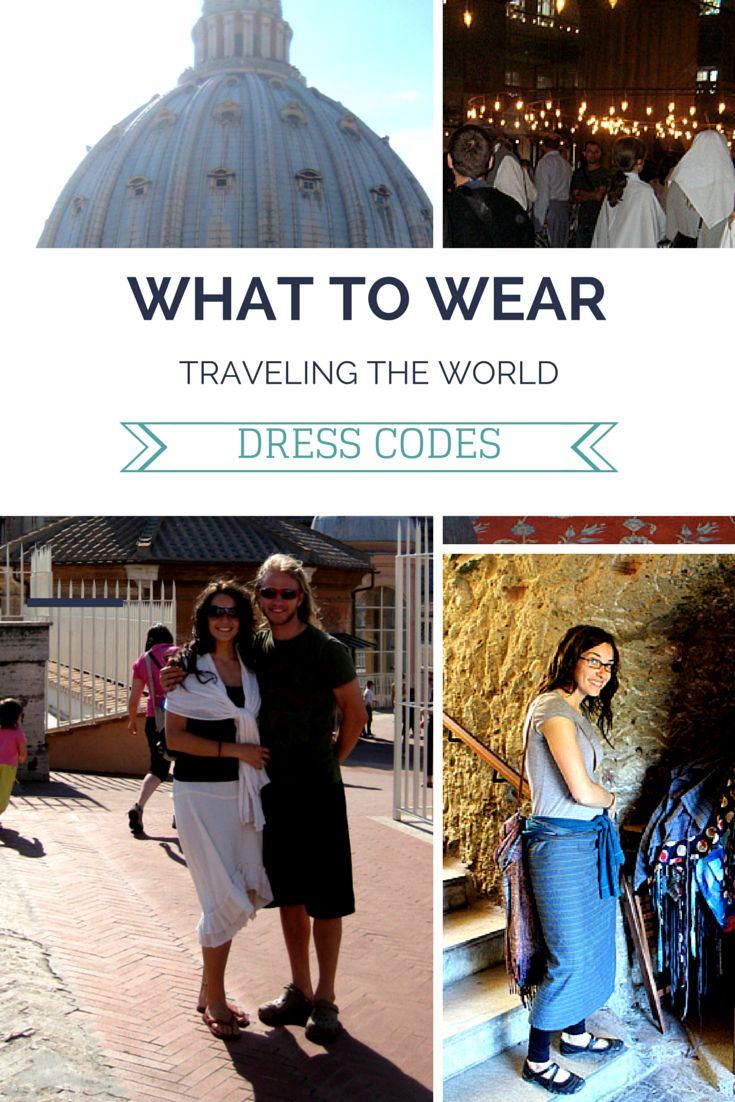 What to wear traveling in different areas and situations across the world. Tips for where and when to expect a travel dress code.