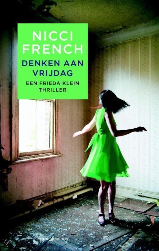 nog lezen Denken aan vrijdag, Nicci French | 9789026330704 | Boeken