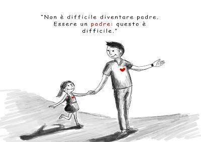 Piccoli Creativi: Non è difficile diventare padre. Essere un padre: ...