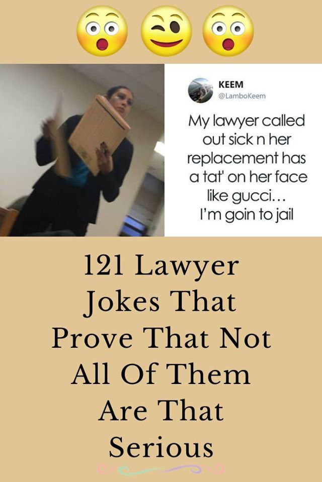 121 Lawyer Jokes That Prove That Not All Of Them Are That Serious
