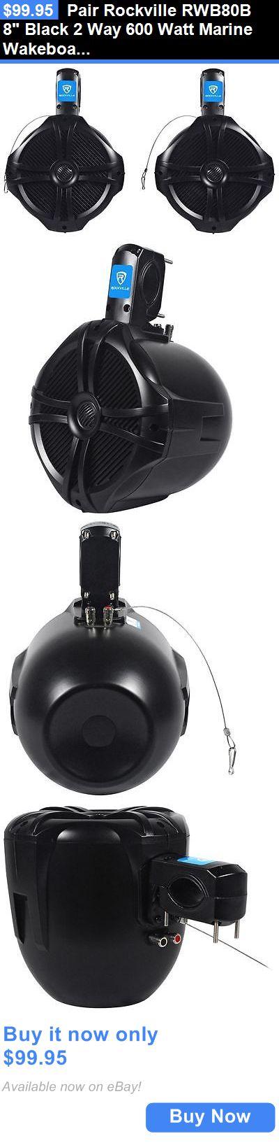Marine Audio: Pair Rockville Rwb80b 8 Black 2 Way 600 Watt Marine Wakeboard Tower Speakers BUY IT NOW ONLY: $99.95