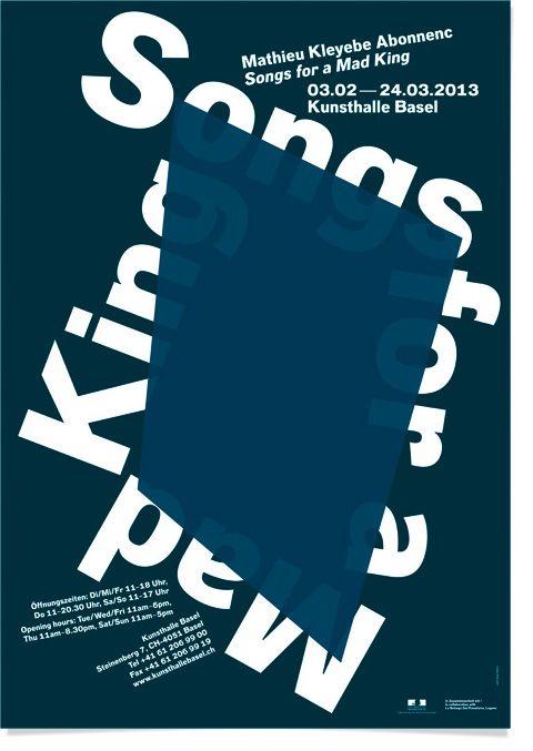 Mars 2013 — Design de l'affiche de l'exposition «Songs For a Mad King» de Mathieu Abonnenc à la Kunsthalle de Bâle.