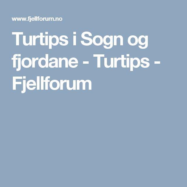 Turtips i Sogn og fjordane - Turtips - Fjellforum