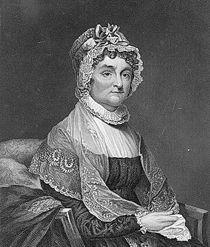 Abigail Smith Adams  First Lady 1797–1801