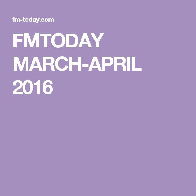 FMTODAY MARCH-APRIL 2016