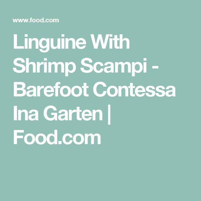 Linguine With Shrimp Scampi - Barefoot Contessa Ina Garten | Food.com