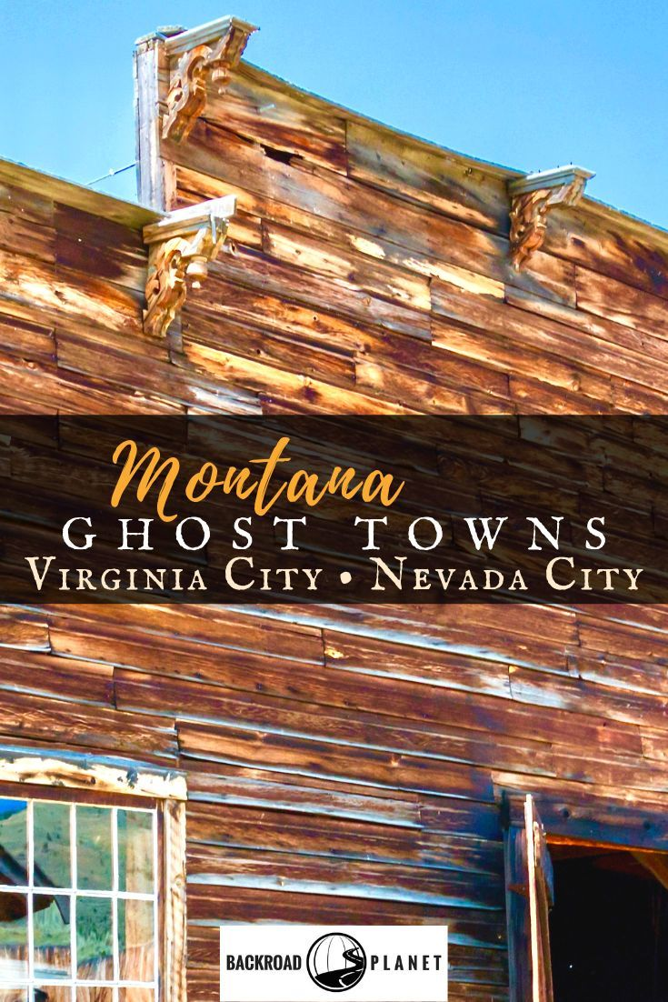 Two Montana Ghost Towns Where The Old West Comes Alive Ghost Towns Virginia City Usa Travel Destinations