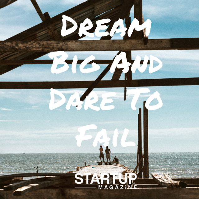 Dream big and dare to fail.  http://store.thestartupmag.com?utm_content=buffer1d0a3&utm_medium=social&utm_source=pinterest.com&utm_campaign=buffer   #TSMSmart #cahse #vision#startupmag #startup #entrepreneur #business #motivation #motivationalquotes #working #biz #photooftheday #photo #quotes #startupmagazine #inspiration #quote #inspirationalquote #justdoit #powerthroughthedailygrind #chasethevision #money #bedifferent #work #whydoyouwork #dreambig #dream #big #dare