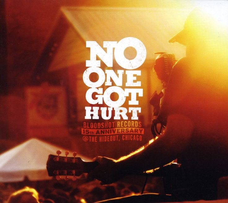 Various - No One Got Hurt: Bloodshot Records 15th Anniversary at The Hideout Chicago, Red