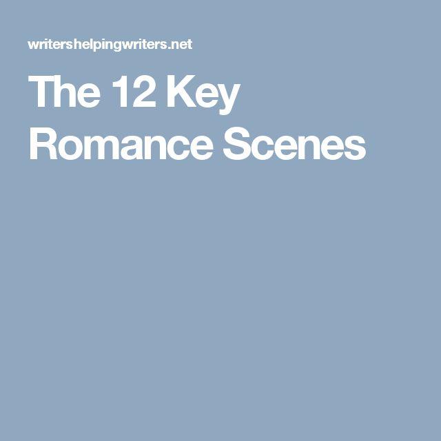 The 12 Key Romance Scenes