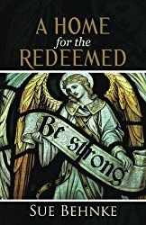 A Home for the Redeemed  Woman divorced after 25 years husband cites her Christianity in court  Author Sue Behnke writes book about the human side of faith  Canada. (June 12 2016) - Author Sue Behnke has overcome her fair share of trials and tribulations. She was born into a dysfunctional home in Lebanon and at age ten witnessed her father shoot himself. She experienced war immigration and a marriage that ended because of her Christianity.  My faith not only carried me through these things…