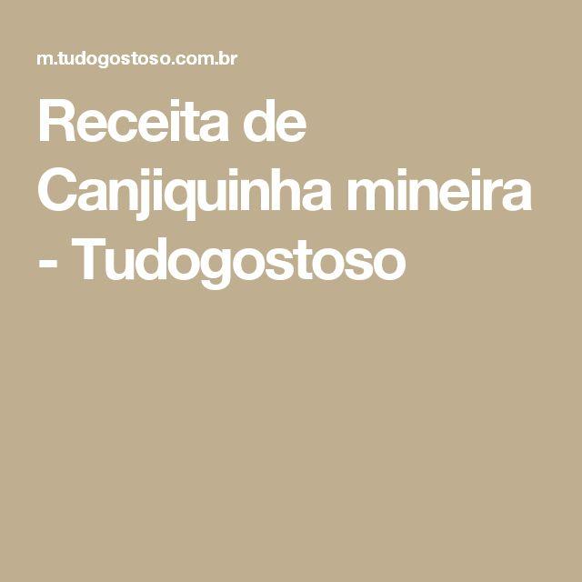 Receita de Canjiquinha mineira - Tudogostoso