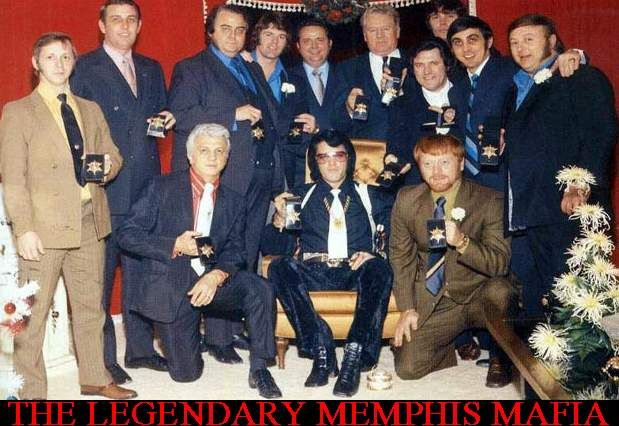 THE MEMPHIS MAFIA: In the 60s Elvis realized he was not forgotten and was mobbed everywhere he went which instigated the need for BODYGUARDS aka MEMPHIS MAFIA.