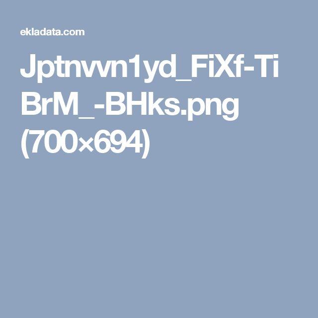 Jptnvvn1yd_FiXf-TiBrM_-BHks.png (700×694)