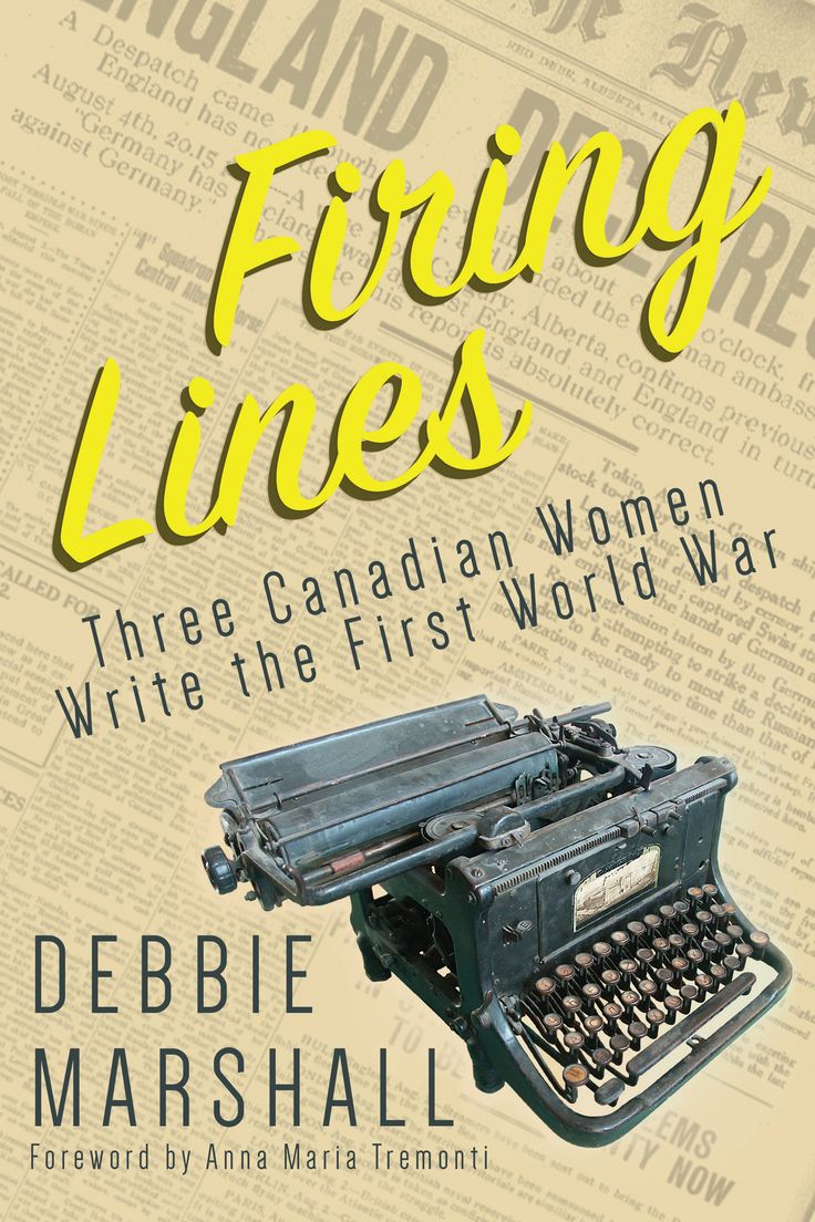 Read between the front lines: The stories of three Canadian female journalists stationed in England and France during the First World War. #WWI #history #women