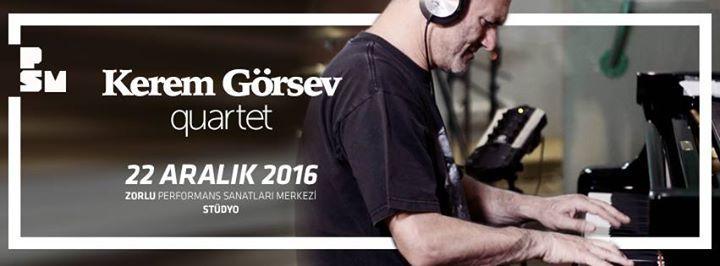 Kerem Görsev Quartet Vestel Gururla Yerli Konserleri Zorlu Performans Sanatları Merkezi'nde. Ülkemizin önde gelen jazz piyanistlerinden Kerem Görsev Kontrbasta Kağan Yıldız ve