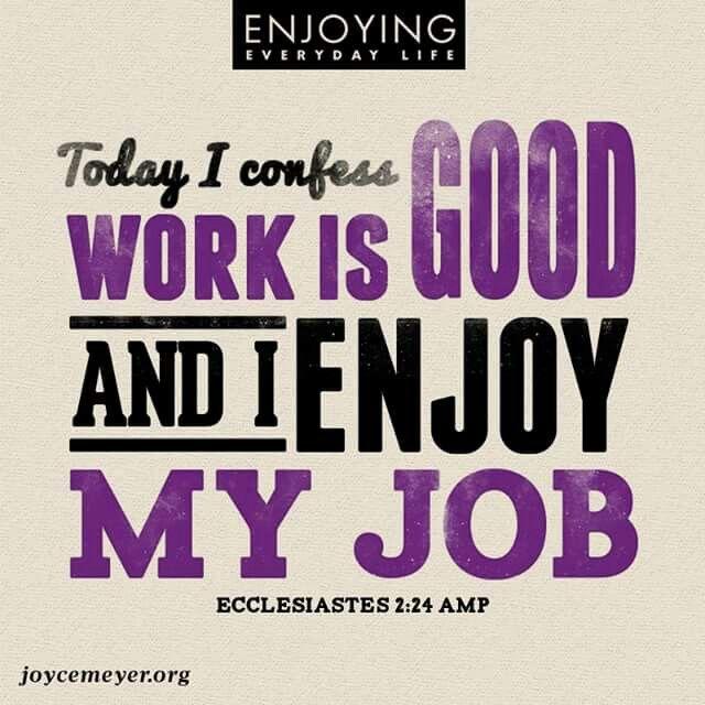 I enjoy my job